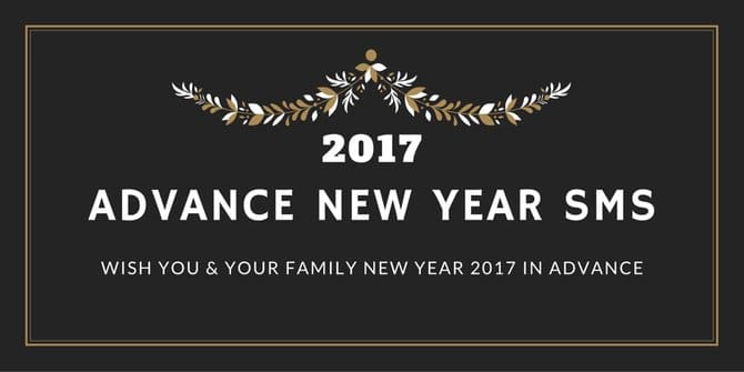 Advance New Year Sms Messages 2017