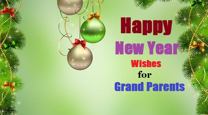 Happy New Year Messages for Grand Parents